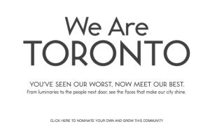 We Are Toronto