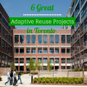 Adaptive Reuse in Toronto